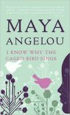 Image of I know why the caged bird sings Book Cover.