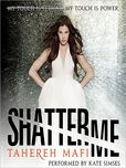 Image of Shatter Me Book Cover.