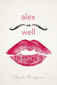 Image of Alex As Well Book Cover.