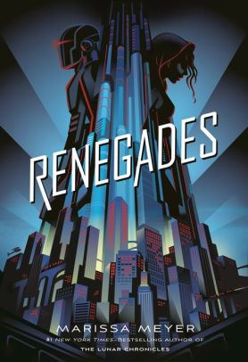 Image of Renegades Book Cover.