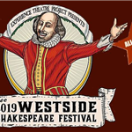 Graphic of William Shakespeare with text Experience Theatre Project Presents Thee 2019 Westside Shak