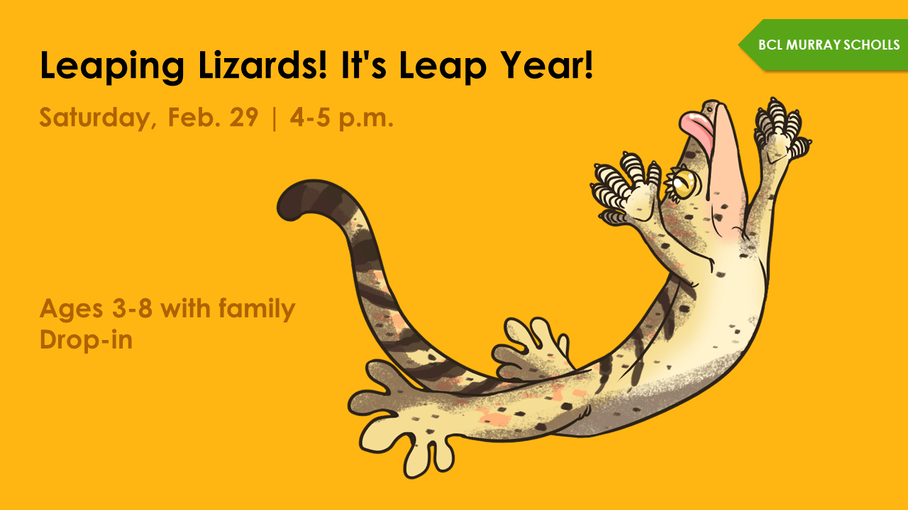Leaping Lizards! It's Leap Year! @ Murray Scholls