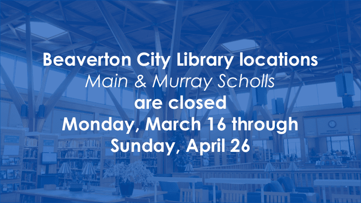 Closed March 16 - April 26