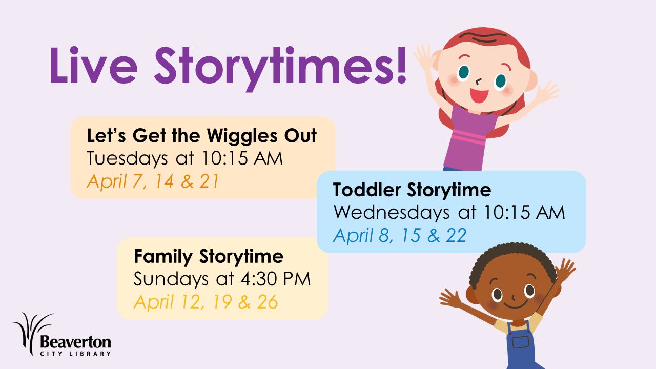 Live Storytimes: Tuesdays at 10:15, Wednesdays at 10:15 and Sundays at 4:30.