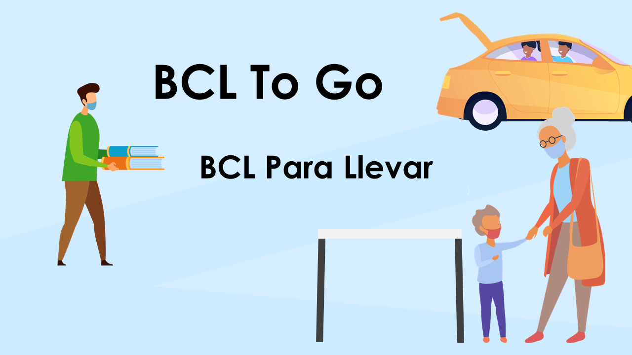 "Graphic with text that reads ""BCL To Go"" and ""BCL Para Llevar."""