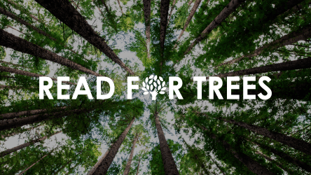 "Image of trees and the words ""Read for Trees"""